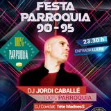 DJ JORDI CABALLÉ - SET - PARROQUIA PARTY I (90 - 95) - DANCE & TECHNO