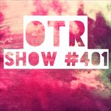 OTR - Show #401