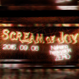 [2015/09/06 Nakano heavysick ZERO] Scream of Joy XXXXBPM Showcase