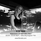 VERMILION BIRD - MIX FOR SIDECHAINS / FBI RADIO 94.5 FM - 8/11/18