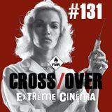 Cross/Over #131 : Festival BD Angoulême / Extrême Cinéma
