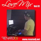 Love Mix Vol 01 - Renato Dj