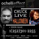 The Ochelli Effect 10-31-2018 Chuck Solo