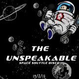 The Unspeakable Space Shuttle Disco (Promo Mix)