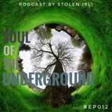 Soul Of The Underground #EP012
