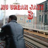 Nu Urban Jazz 3