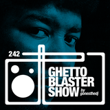 GHETTOBLASTERSHOW #242 (dec. 05/15)