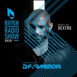 Beatfreak Radio Show - Beatfreak Radio Show by D-Formation #028 with Dj Dextro