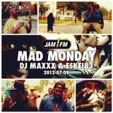 Madmonday-09-07-12-jamfm-djmaxxx-eskei83