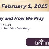 Why and How We Pray