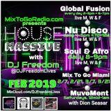 DJ Freedom's House Massive :: Soulful Experience (Tues Jan 29 2019) MixToGoRadio.com