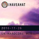 UK Hardcore Mix (2016-11-26)