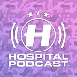 Hospital Podcast 402 with London Elektricity