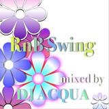 RnB Swing (90's to early 00's R&B,NewJackSwing) / Mixed by Dj Acqua
