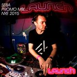 """All out Seba mix for LAUNCH "" New years eve promo Dec 2015"