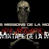 La Mixtape De la Mort Volume 4  (Dj Selack)  Une Mission De La Mort