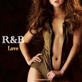 R&B -Love- by T☆Work's