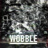 Guadaloop - Wobble #25