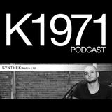 SYNTHEK (Natch Ltd) K1971 Podcast (www.k1971.com)