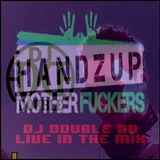 DJ Double DD - One Hours Hands Up Mix Vol. 2