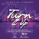 Polish and Glow 'Turn It Up' Hosted by Rewind Entertainment