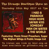 The Strange Boutique Show 321
