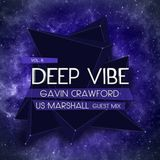 Underground Sound Presents Deep Vibe Vol. 6 By Gavin Crawford & Guest US Marshall