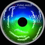 DJ Yung Milli Presents YEMI SAX REMIXES