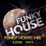 DJC FUNKY HOUSE MIX APRIL 2017