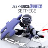 Deep House Culture Setpiece  #24 Mixed & Compiled By Omllet