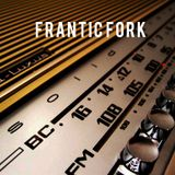 Frantic Fork Radioshow