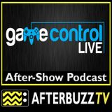 Game Control Live | November 11th, 2013 | AfterBuzz TV Broadcast