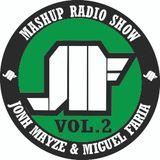 Jonh Mayze & Miguel Faria - Nove3cinco Mashup Radio Show vol 2