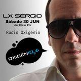 Lx Sergio @ Radio Oxigénio 30 Jun 2k18