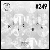 Get Physical Radio #249 - Kindisch Steps V