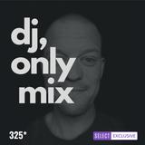 #325 DJ ONLY MIX SESSION   FLOATING POINTS   HNNY   NEUE GRAFIK ENSEMBLE   KASSIAN   SHAZZ   VOYEUR