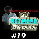 #19 Electro Mix Session - Dj Reymond