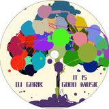 DJ GARIK - IT IS GOOD MUSIC [VOL.1]