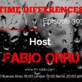Fabio Orru - Time Differences 303 on TM Radio - 25-Feb-2018