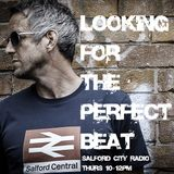 Looking For The Perfect Beat with JB Barrington - Salford City Radio Thursday 22nd February 2018