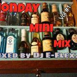 Monday Mini Mix Vol #1