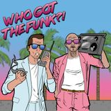 Who Got The Funk? Vol.1