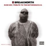BreakNorth - In The Mix: Tribute to The Notorious B.I.G. (Mixed by LOWPRO)