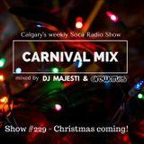 Carnival Mix #229 - Christmas Coming - Soca Radio Show