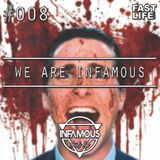 We are INFAMOUS - Episode #008