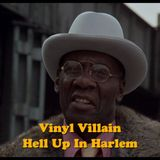 Vinyl Villain: Hell Up In Harlem Mix  (70's Soul, Afro Funk, Disco) *2019