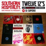 Twelve 12's Live Vinyl Mix: 25 - DJ Superix