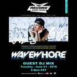 WAVEWHORE - Guest Mix For Lady Waks - Record Dance Radio Russia