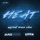 HEAT - Vol. Two: House vibes from Boston Bun, David Penn, Mendo, MANT, Chris Lake, Solordo & more...