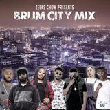 ZEEKS CHOW PRESENTS: BRUM CITY MIX